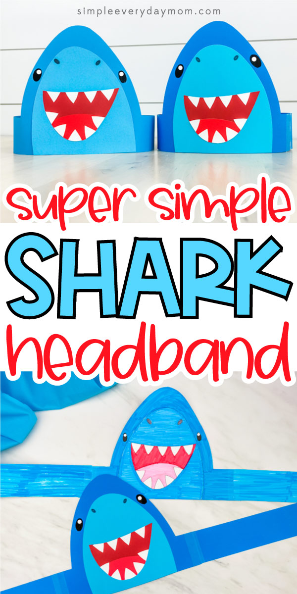 "collage of 2 shark headband craft images with words ""super simple shark headband"" in middle"