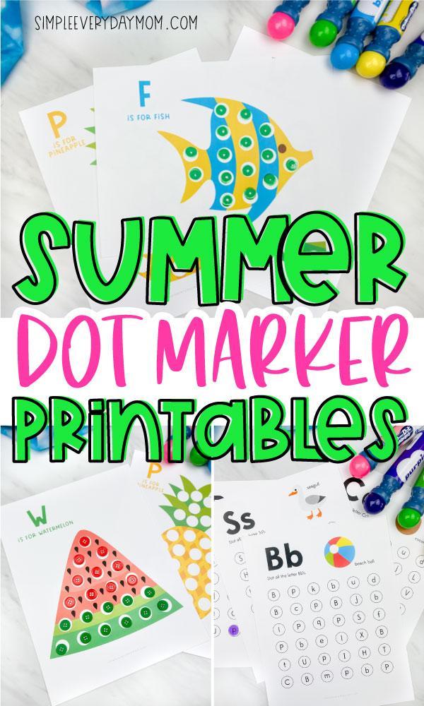 "collage of summer dot marker printables for kids with words ""summer dot marker printables"" in the middle"