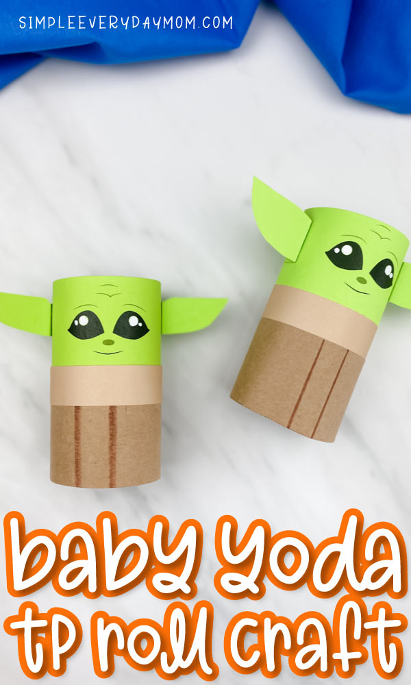 "closeup of two toilet paper roll Baby Yodas with the words ""baby yoda tp roll craft"" on bottom"