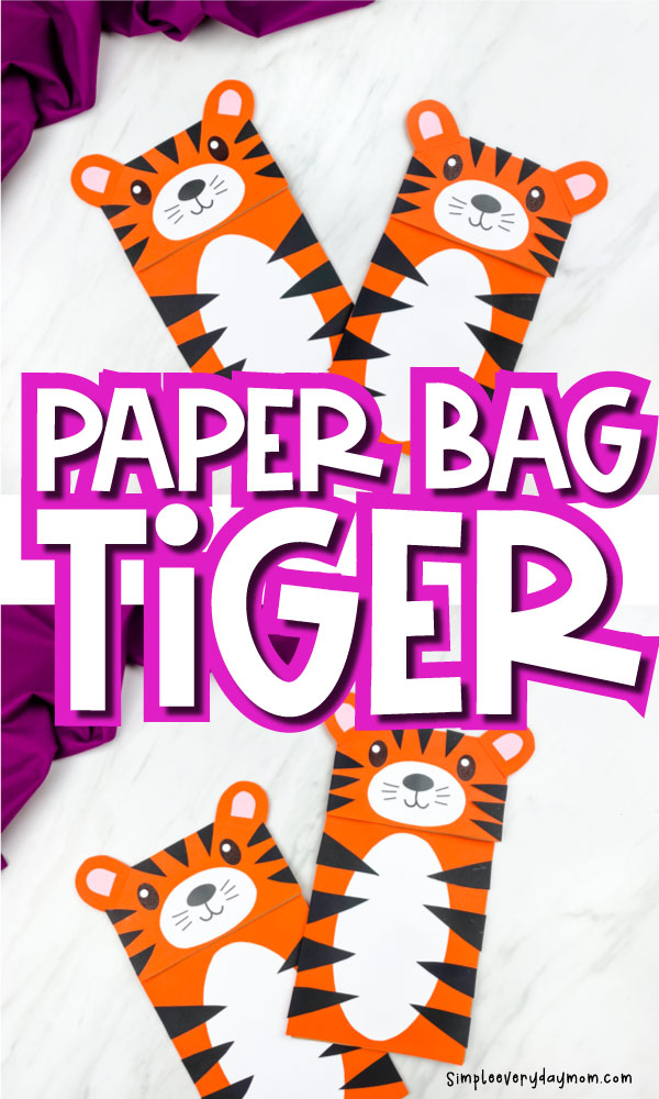 paper bag tiger craft image collage with the words paper bag tiger in the middle