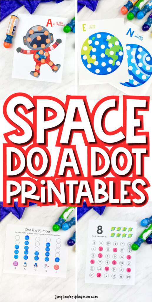 """collage of space do a dot printable images with the words """"space do a dot printables"""" in the middle"""