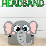 "Gray elephant headband craft with the words ""elephant headband"" on the top"