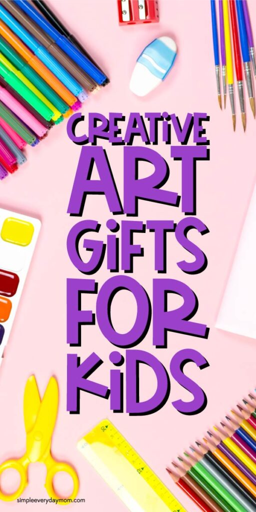 art supplies background with the words creative art gifts for kids in the middle