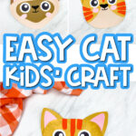 collage of paper plate cat craft images with the words easy cat kids' craft in the middle