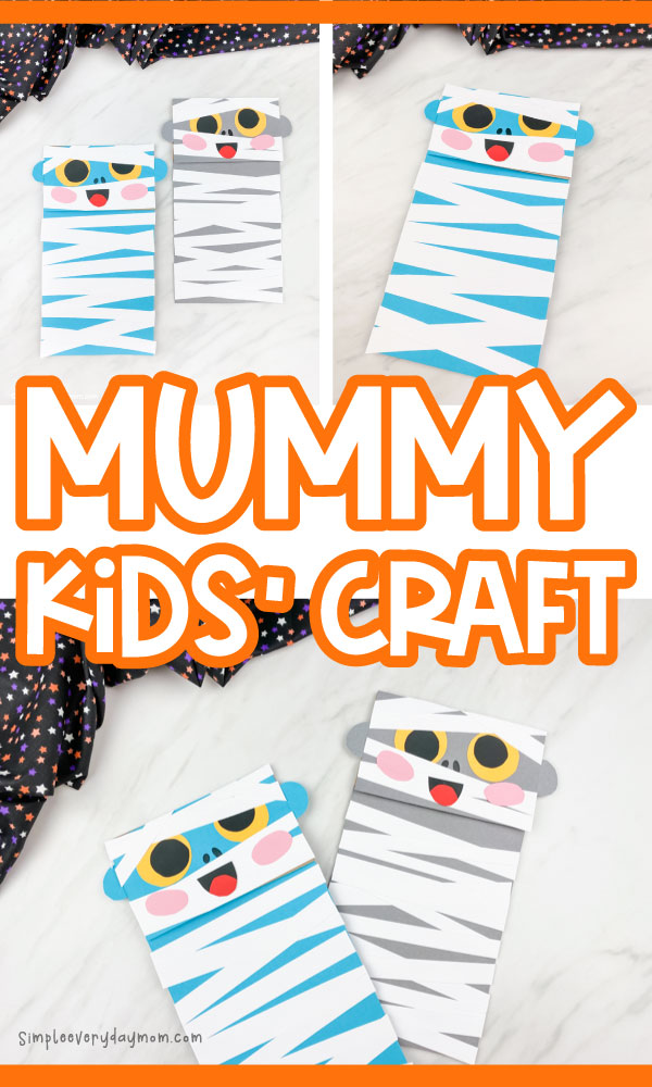 collage of paper bag mummy images with the words mummy kids' craft in the middle