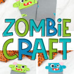 "Collage of zombie puppet craft images with the words, ""zombie craft"" in the middle"