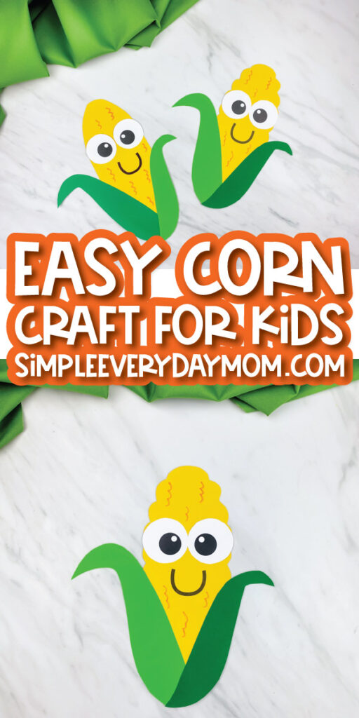 collage of corn craft images with the words easy corn craft for kids simpleeverydaymom.com in the middle