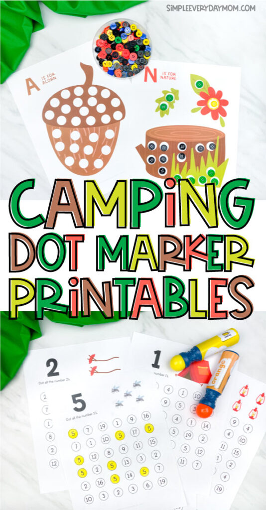 camping do a dot printable image collage with the words camping dot marker printables in the middle