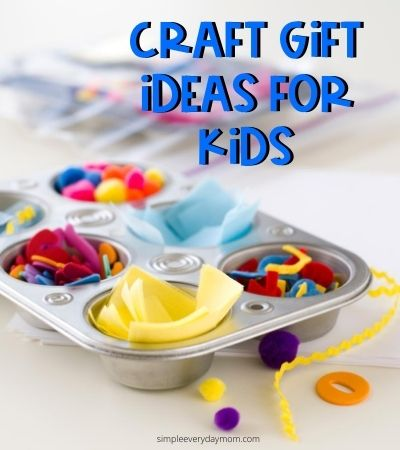 craft supplies in muffin tin with the words craft gift ideas for kids