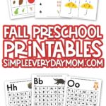 collection of fall preschool printables with the words fall preschool printable simpleeverydaymom.com in the middle