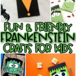 collage of frankenstein craft images with the words fun and friendly frankenstein crafts for kids