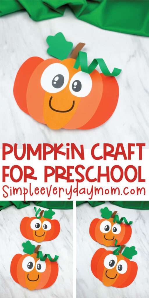 pumpkin craft for kids image collage with the words pumpkin craft for preschool simpleeverydaymom.com in the middle