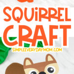 squirrel craft image collage with the words squirrel craft in the middle