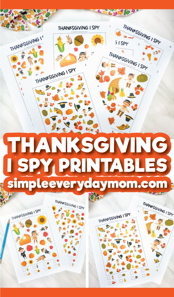 thanksgiving i spy printables with the words thanksgiving i spy printables simpleeverydaymom.com in the middle