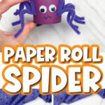 toilet paper roll spider craft image collage with the words paper roll spider in the middle
