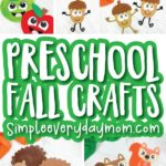 collage of fall crafts for kids with the words preschool fall crafts simpleeverydaymom.com in the middle