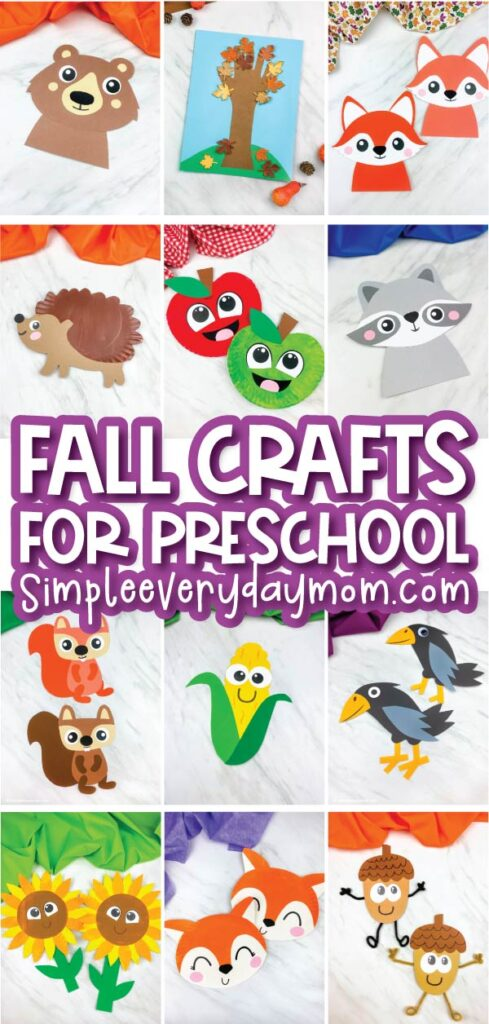 collage of fall crafts for kids with the words fall crafts for preschool simpleeverydaymom.com in the middle