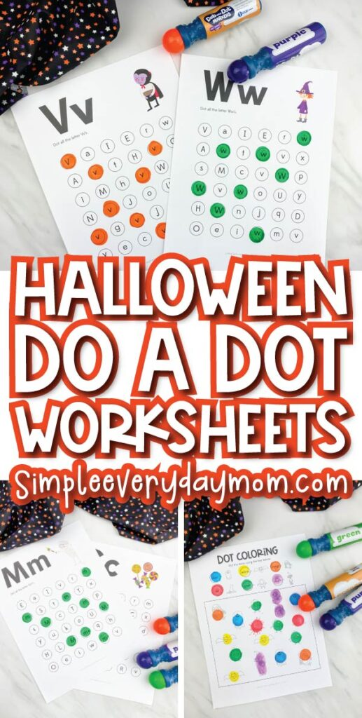 halloween do a dot printable image collage with the words halloween do a dot worksheets in the middle