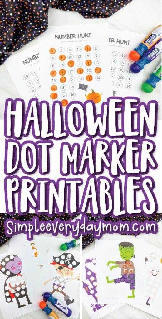 halloween do a dot printable image collage with the words halloween dot marker printables in the middle