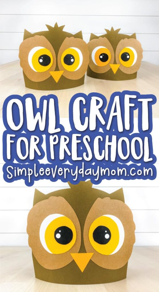 owl headband image collage with the words owl craft for preschool in the middle