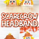 scarecrow headband craft image collage with the words scaercrow headband in the middle