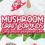 collage of mushroom paper craft for kids images with the words mushroom craft for kids simpleeverydaymom.com in the middle