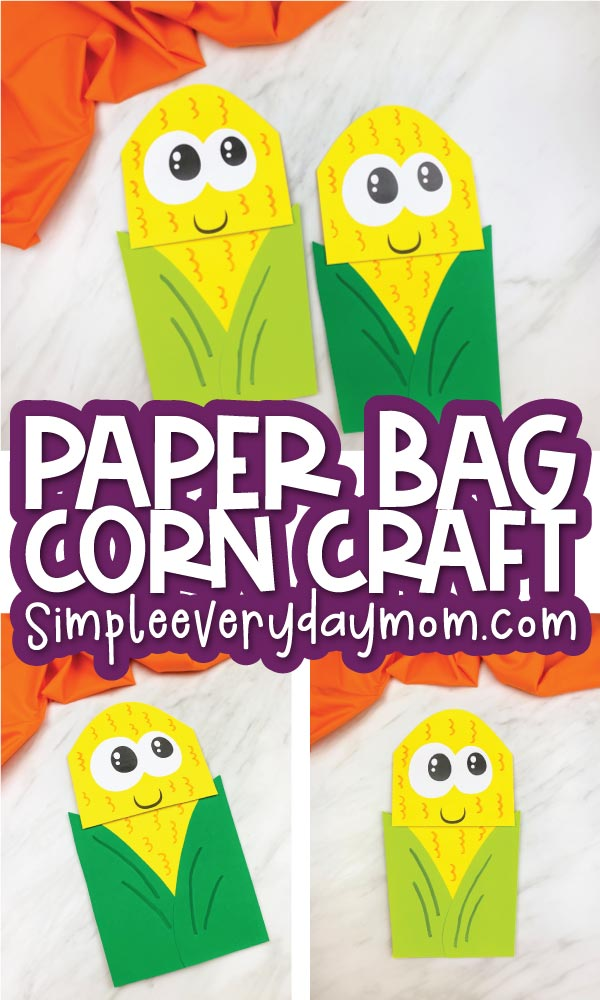 paper bag corn craft images with the words paper bag corn craft in the middle