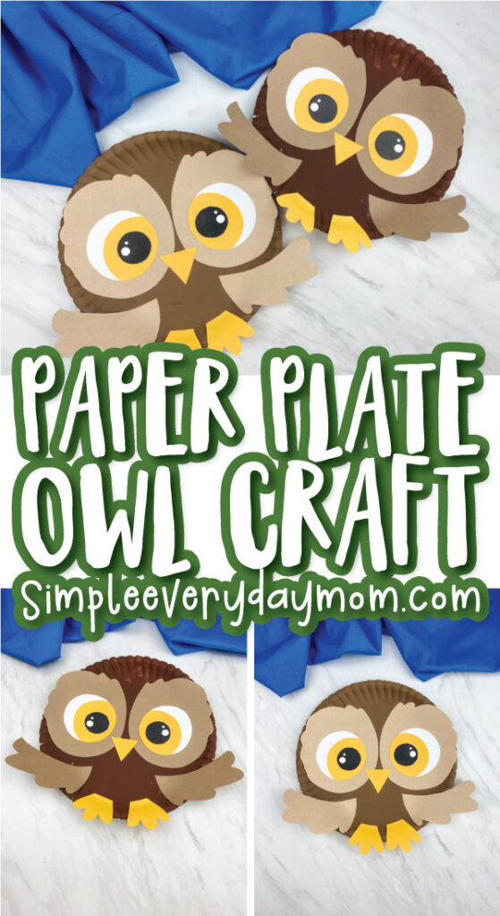 collage of paper plate owl craft images with the words paper plate owl craft simpleeverydaymom.com in the middle