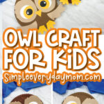 collage of paper plate owl craft images with the words owl craft for kids simpleeverydaymom.com in the middle