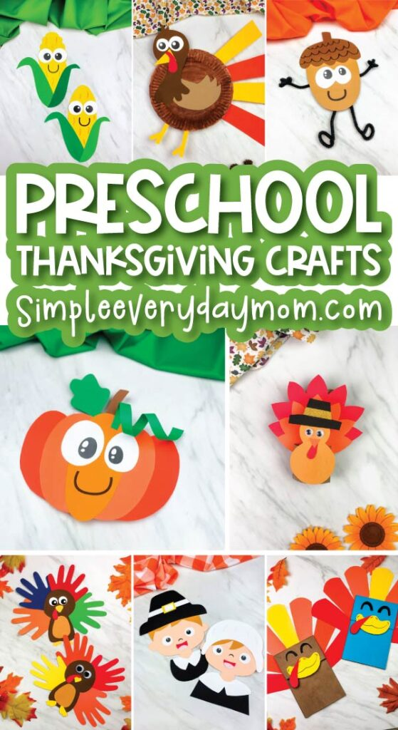 collage of Thanksgiving craft images for kids with the words preschool thanksgiving crafts simpleeverydaymom.com in the middle