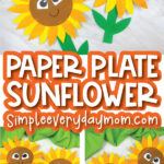 paper plate sunflower craft image collage with the words paper plate sunflower simpleeverydaymom.com in the middle