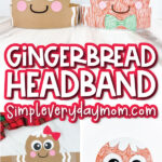 closeup of gingerbread headband craft with the words gingerbread headband in the middle