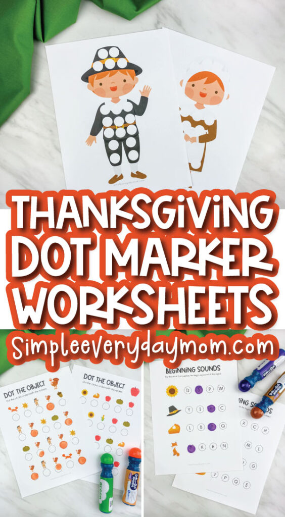 thanksgiving do a dot printable image collage with the words thanksgiving dot marker worksheets