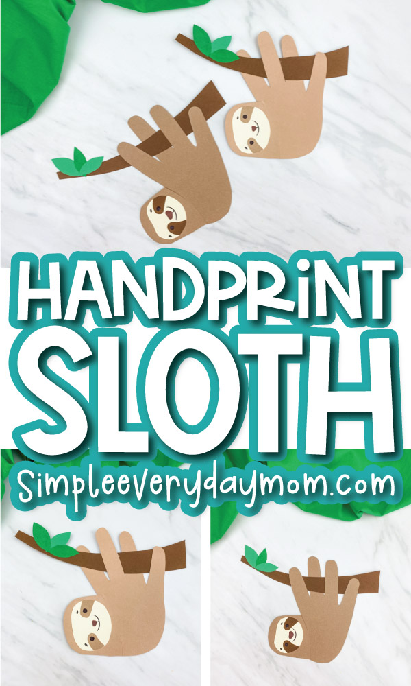 handprint sloth image collage with the words handprint sloth in the middle