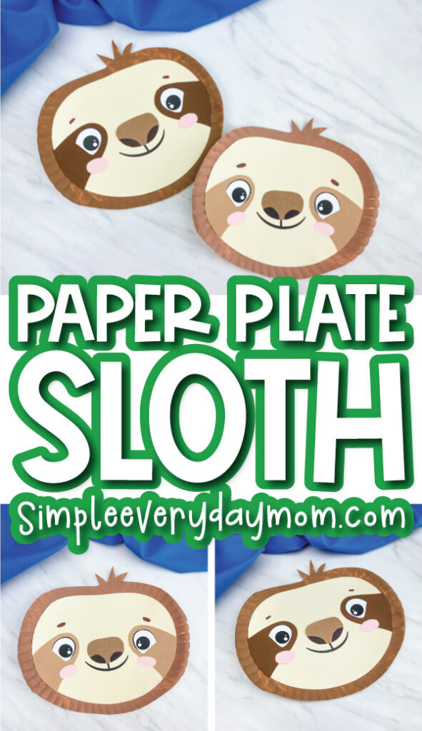 paper plate sloth craft image collage with the words paper plate sloth in the middle