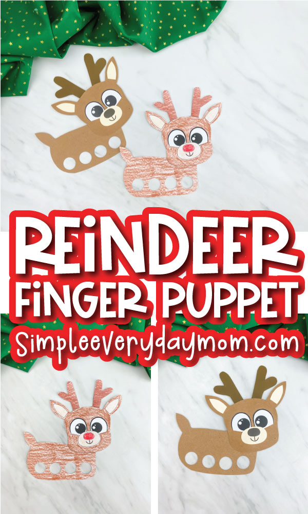 reindeer finger puppet craft image collage with the words reindeer finger puppet in the middle