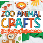 zoo animal craft image collage with the words zoo animal crafts in the middle