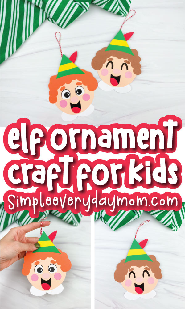 elf ornament craft image collage with the words elf ornament craft for kids in the middle