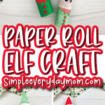 elf toilet paper roll craft image collage with the words paper roll elf craft in the middle