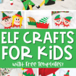 elf crafts for kids image collage with the words elf crafts for kids in the middle