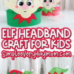 elf headband craft image collage with the words elf headband craft for kids in the middle