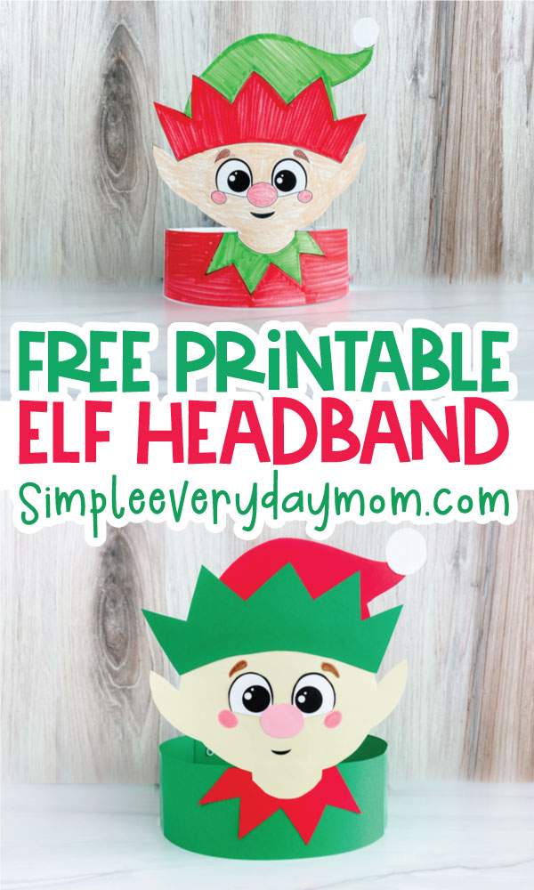 elf headband craft image collage with the words free printable elf headband in the middle