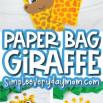 paper bag giraffe craft image collage with the words paper bag giraffe in the middle