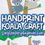 handprint koala image collage with the words handprint koala craft in the middle