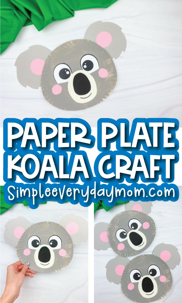 paper plate koala craft image collage with the words paper plate koala craft in the middle