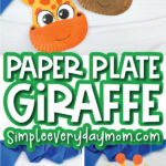 paper plate giraffe craft image collage with the words paper plate giraffe in the middle