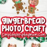 gingerbread man craft image collage with the words gingerbread photo craft in the middle
