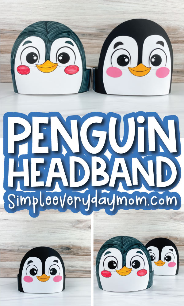 color in penguin headband craft image collage with the words penguin headband craft in the middle