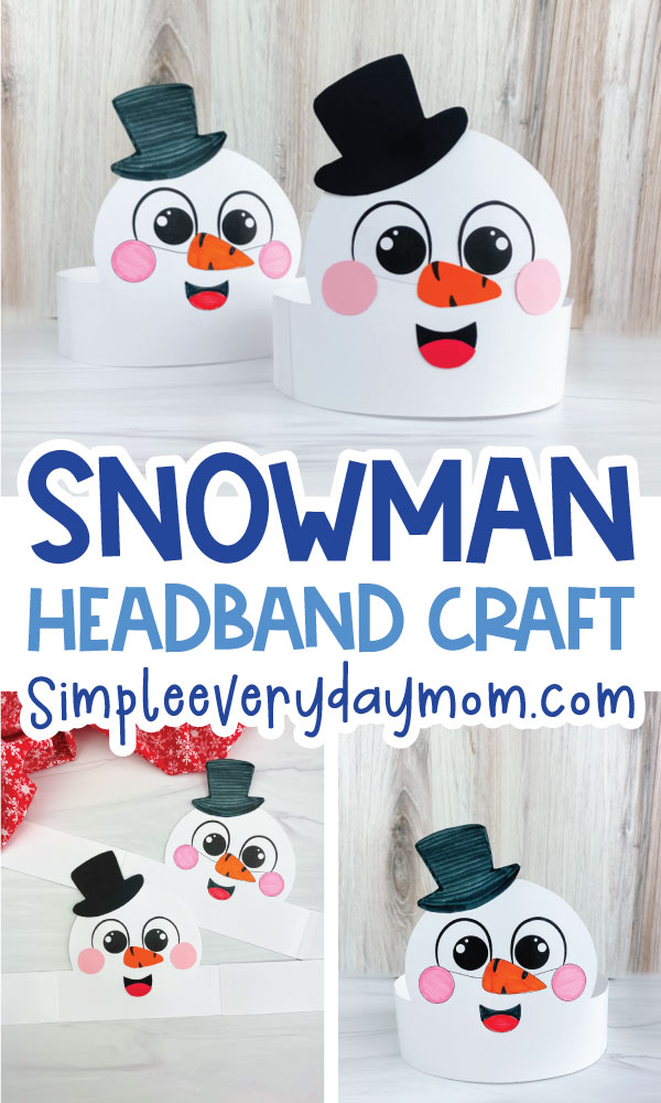 snowman headband craft image collage with the words snowman headband craft in the middle