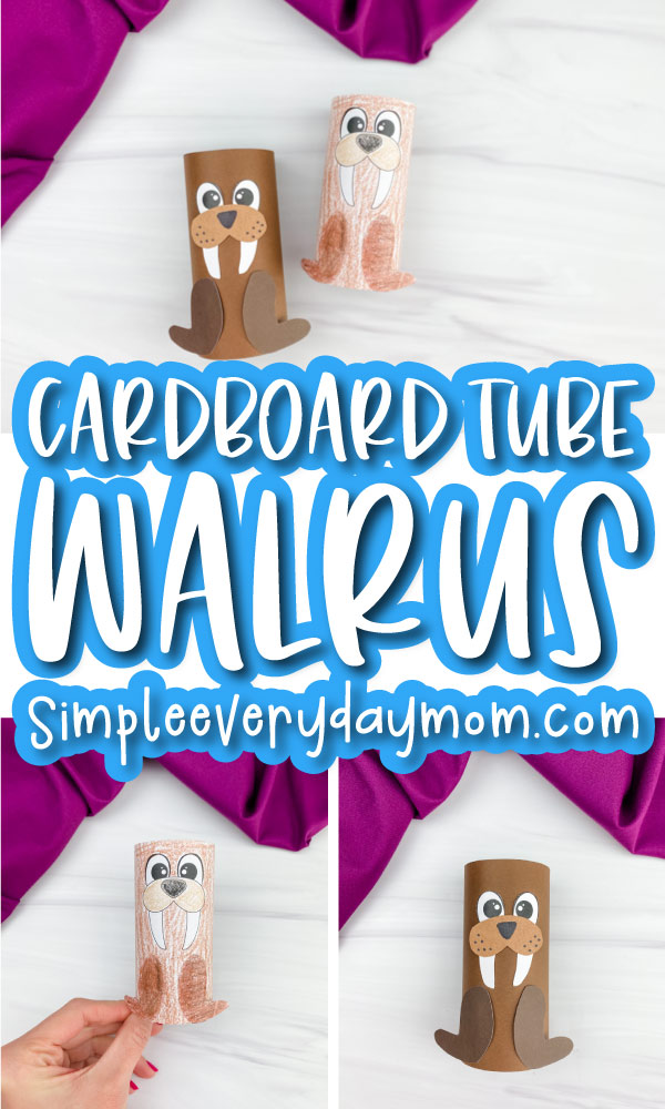 toilet paper roll walrus craft image collage with the words cardboard tube walrus in the middle